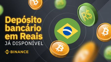 How to Deposit and Withdraw Brazilian ReaL (BRL) on Binance - FAQ