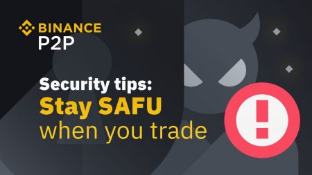 Binance P2P: Tips to Protect your Bitcoins and Avoid Scams