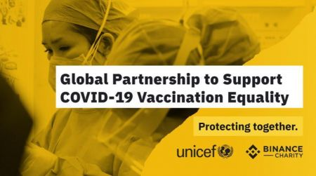 Binance Charity Donates $1 Million in Crypto to UNICEF for Global COVID-19 Vaccine Rollout