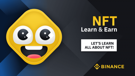 Binance NFT Learn and Earn, Total $1,000 In Prize Pool!