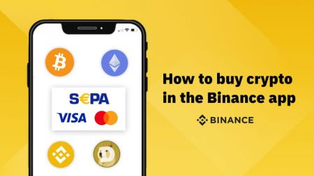 How to buy crypto in the Binance app with SEPA or credit card