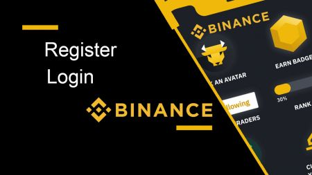 How to Register and Login Account in Binance